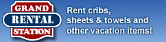 Rent cribs, sheets & towels and other vacation items! - Grand Rental Station